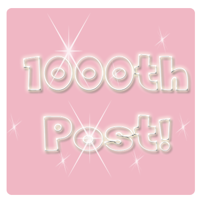 I Posted My 1000th Post. YAYY For Me!!
