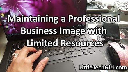 Maintaining a Professional Business Image with Limited Resources