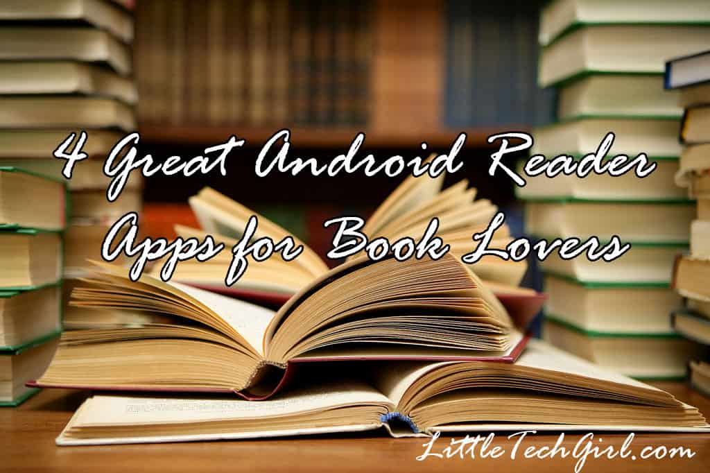 4 Great Android Reader Apps for Book Lovers