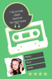 5 Tips to Get Better Sound from Your Home Entertainment System