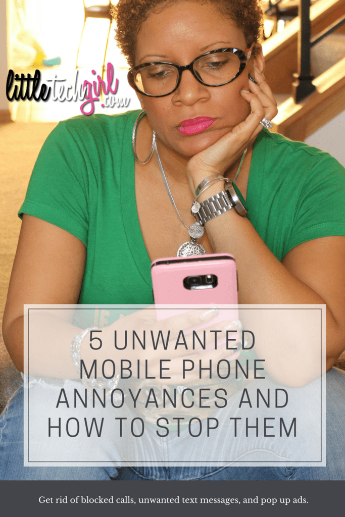 5 Unwanted Mobile Phone Annoyances and How to Stop Them