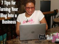 7 Tips for Turning Your Blog Into a Business