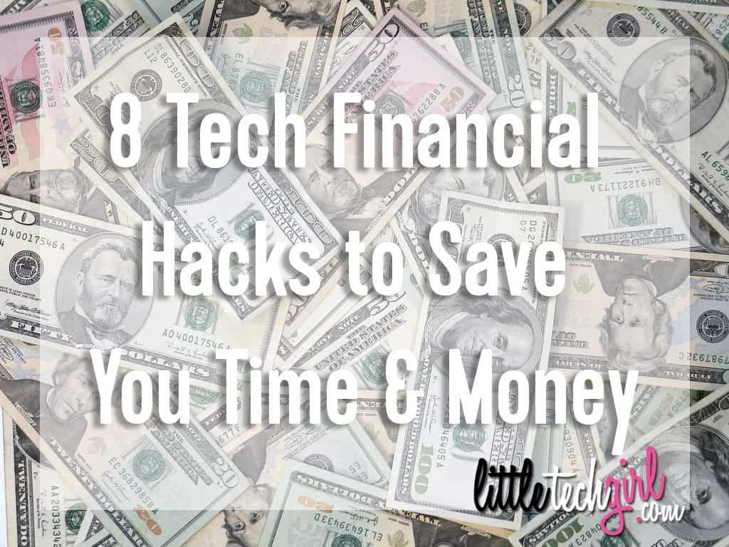 8-tech-financial-hacks-to-save-you-time-money