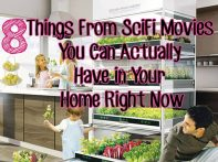 8 Things From SciFi Movies You Can Actually Have in Your Home Right Now