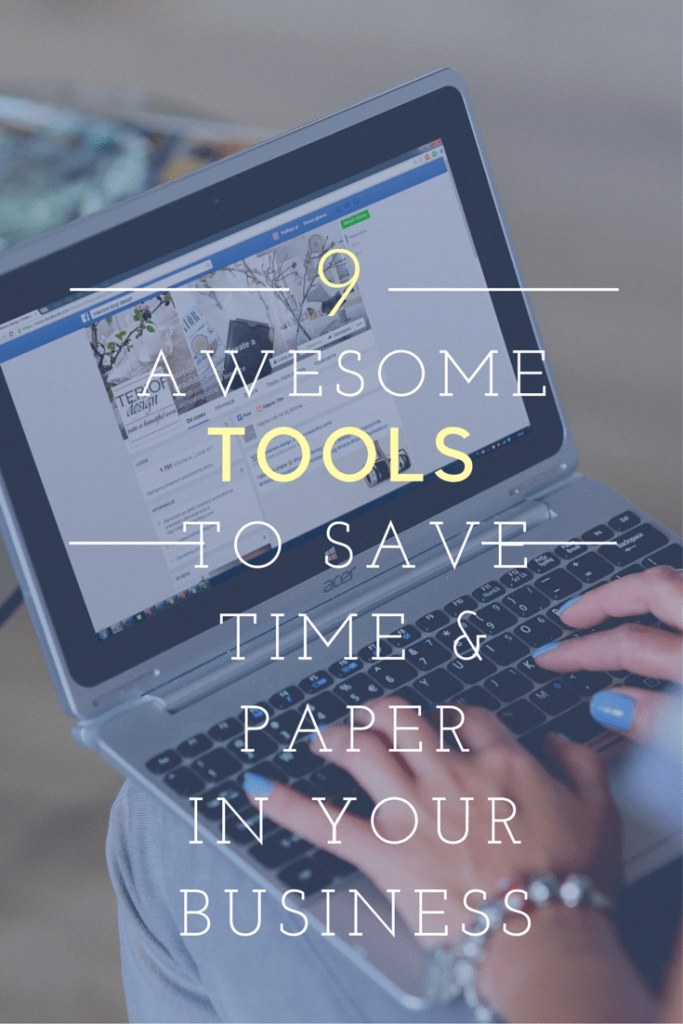 9 Tools to Save Paper & Time in Your Business