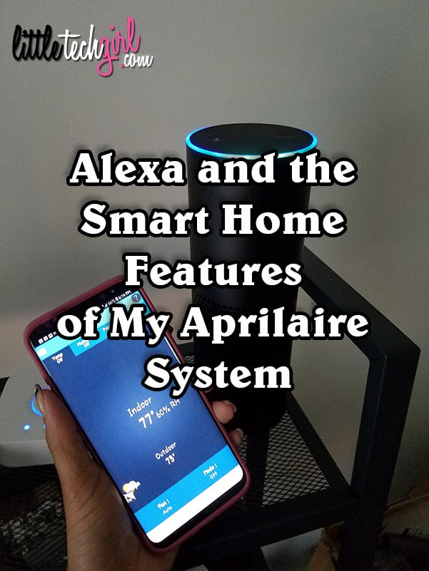 Alexa and the Smart Home Features of My Aprilaire System