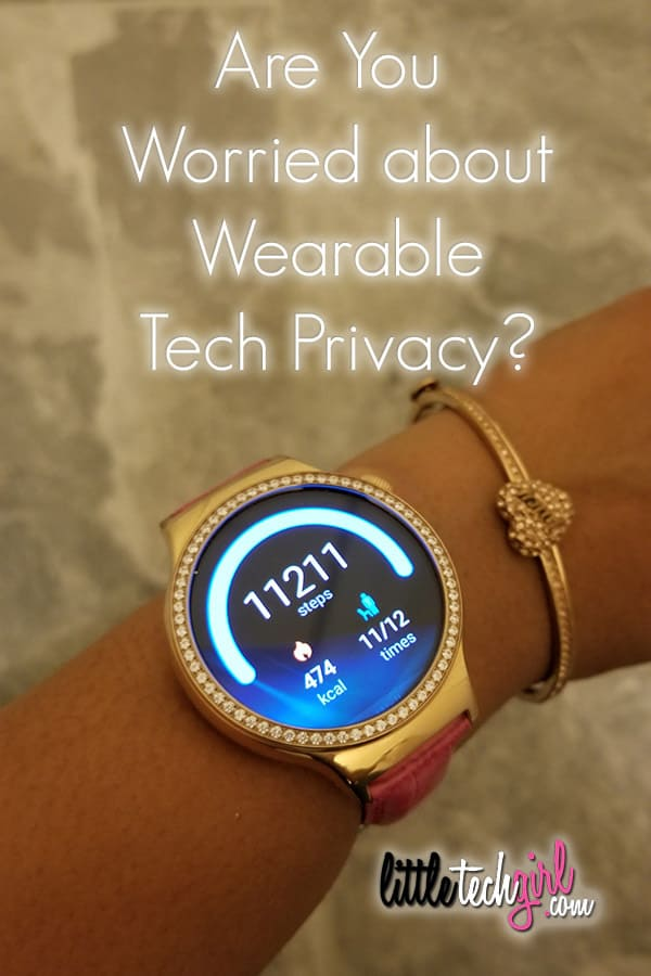 Are You Worried about Wearable Tech Privacy? LittleTechGirl.com