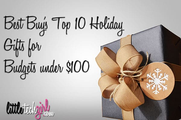 best-buys-top-10-holiday-gifts-for-budgets-under-100