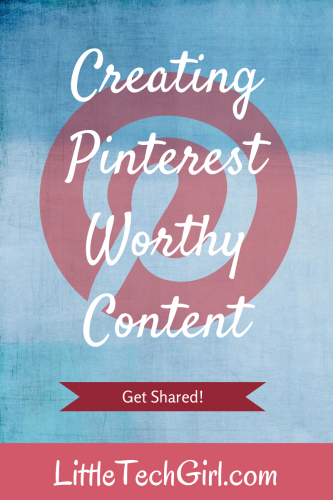 Creating Pinterest Worthy Content