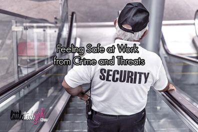 Feeling Safe at Work from Crime and Threats