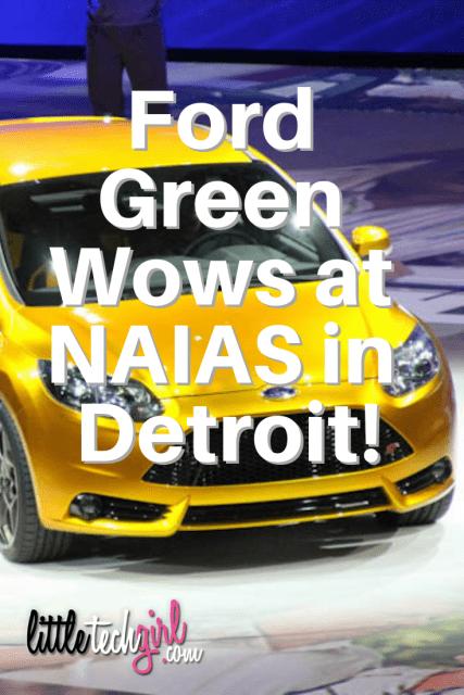 Ford Green Wows at NAIAS in Detroit!