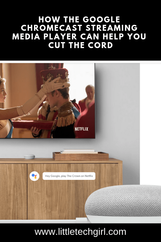 How the Google Chromecast Streaming Media Player Can Help You Cut the Cord