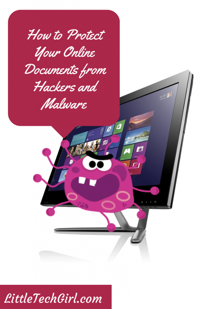 How to Protect Your Online Documents from Hackers and Malware