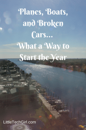 Planes, Boats, and Broken Cars… What a Way to Start the Year