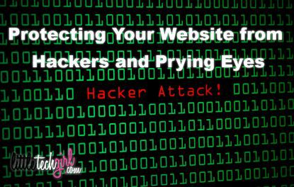 Protecting Your Website from Hackers and Prying Eyes