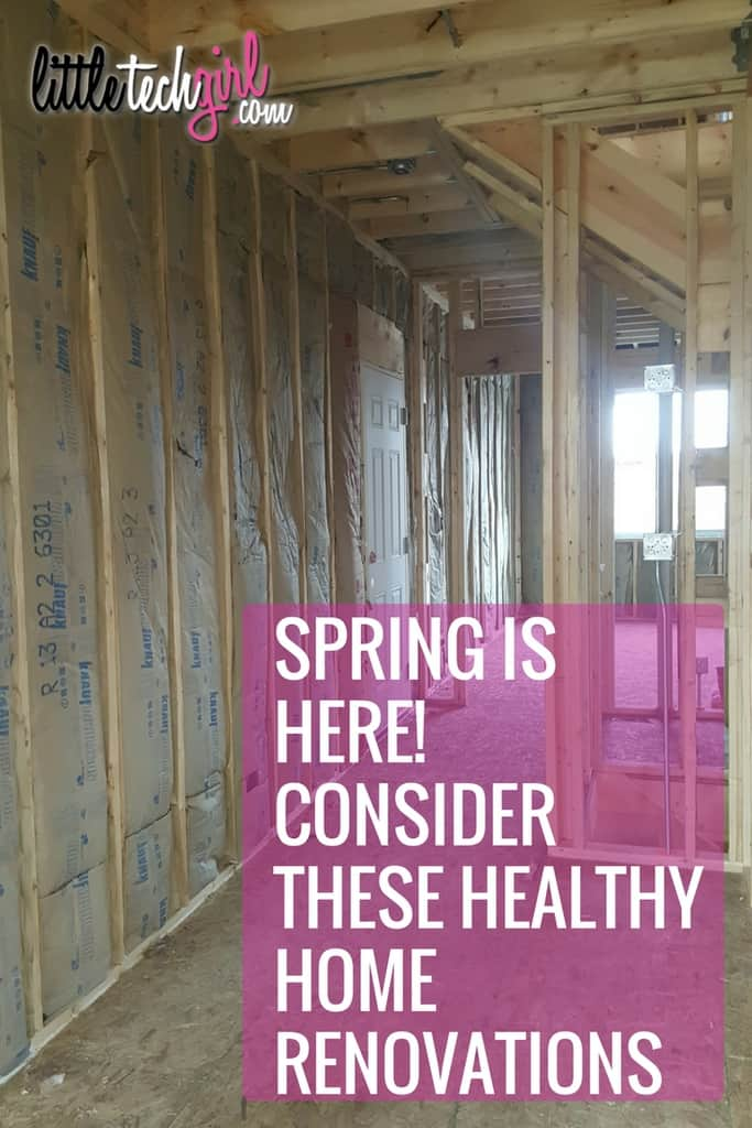 Spring is Here! Consider These Healthy Home Renovations