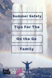 Summer Safety Tips For The On the Go Family