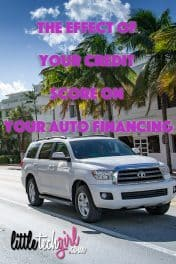 The Effect of Your Credit Score on Your Auto Financing