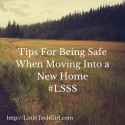 Tips For Being Safe When Moving Into a New Home