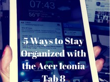 5 Ways to Stay Organized with the Acer Iconia Tab 8