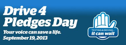 Today is Drive 4 Pledges Day: Prove that #ItCanWait