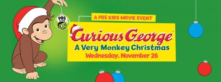 "Curious George's ""A Very Monkey Christmas"" is Coming to PBS KIDS"