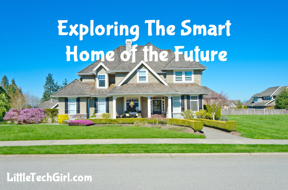 Exploring The Smart Home of the Future
