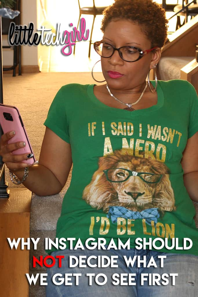 Why Instagram Should Not Decide What We Get to See First #LeaveInstagramAlone