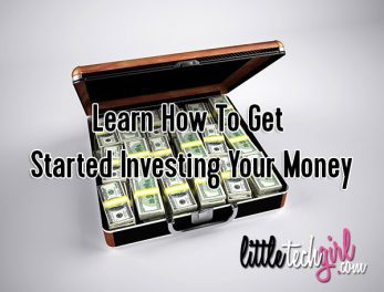 How To Get Started Investing Your Money
