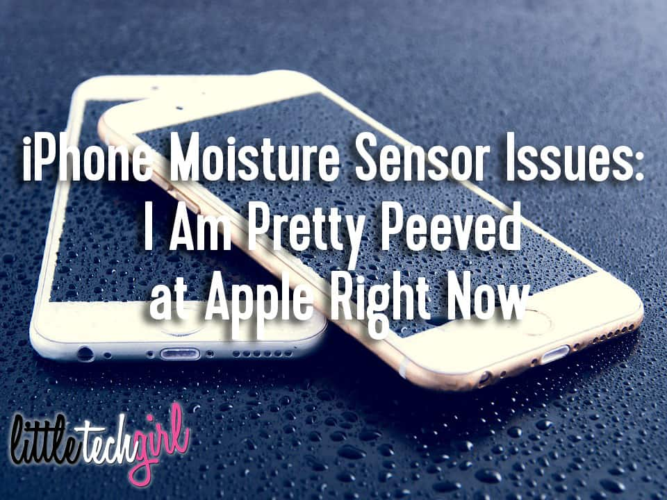 iPhone Moisture Sensor Issues: I Am Pretty Peeved at Apple Right Now