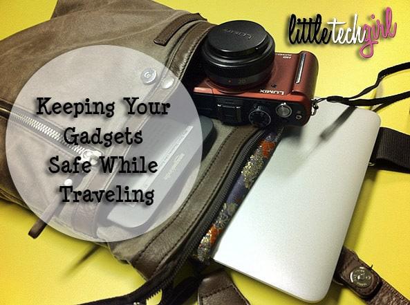 keeping your gadgets safe_littletechgirl