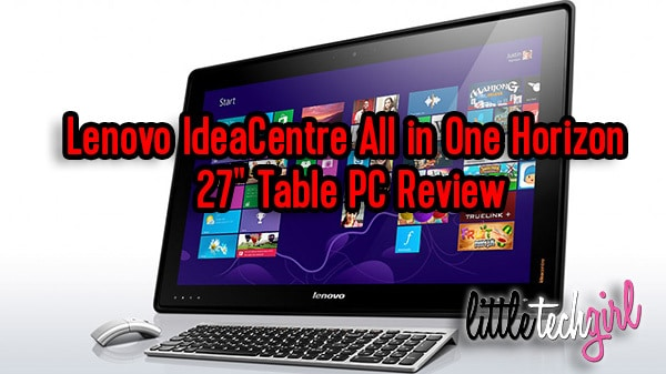 "Lenovo IdeaCentre All in One Horizon 27"" Table PC Review"
