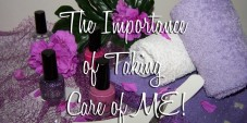 The Importance of Taking Care of ME!