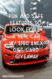 Fun and Safe Features to Look For in a New Car w/ $100 AMEX Gift Card Giveaway