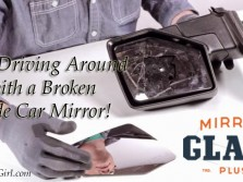 Stop Driving Around with a Broken Side Car Mirror!