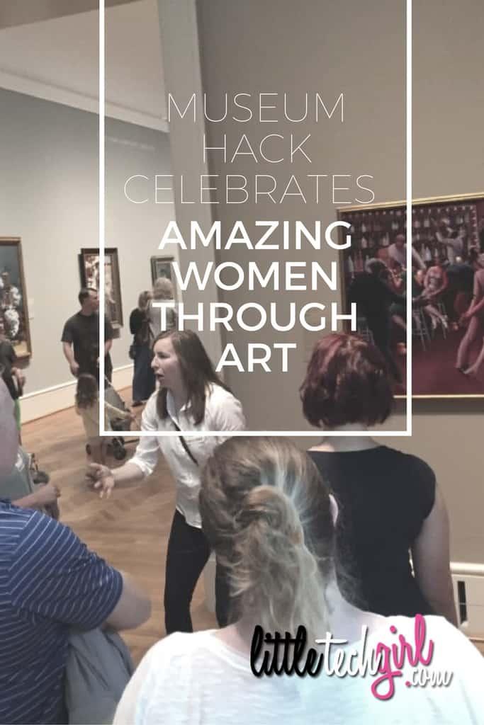 Museum Hack Celebrates Amazing Women Through Art