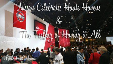 Nissan Celebrates Haute Havens & The Feeling of Having it All