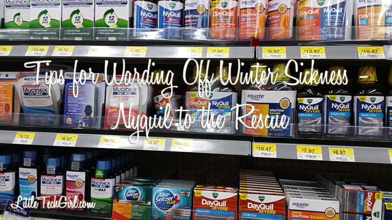 Tips for Warding Off Winter Sickness – Nyquil to the Rescue