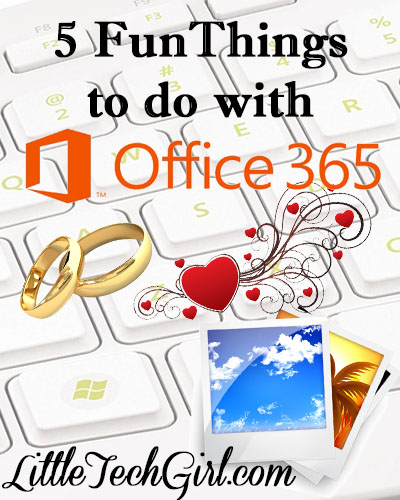Five Interesting Things to Try with Microsoft Office 365