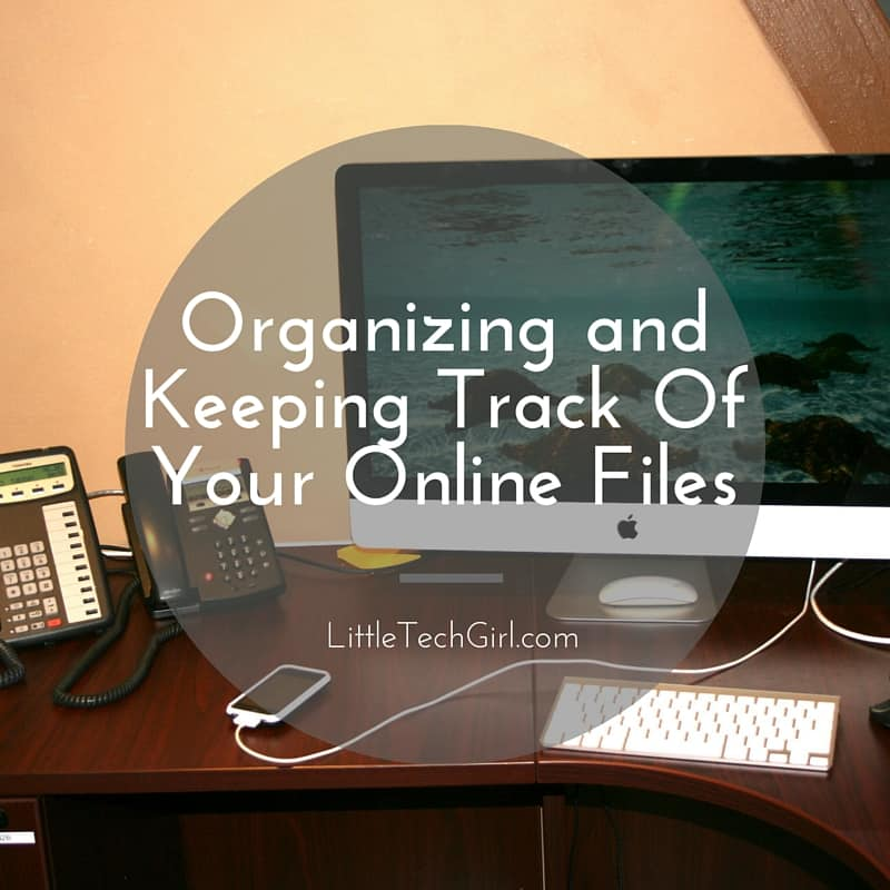 organizing_files_littletechgirl
