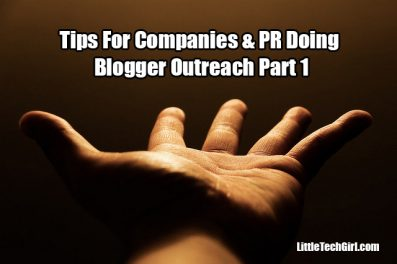 Tips For Companies & PR Doing Blogger Outreach Part 1