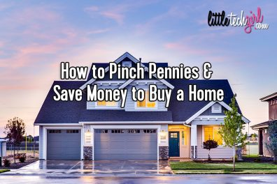 How to Pinch Pennies & Save Money to Buy a Home