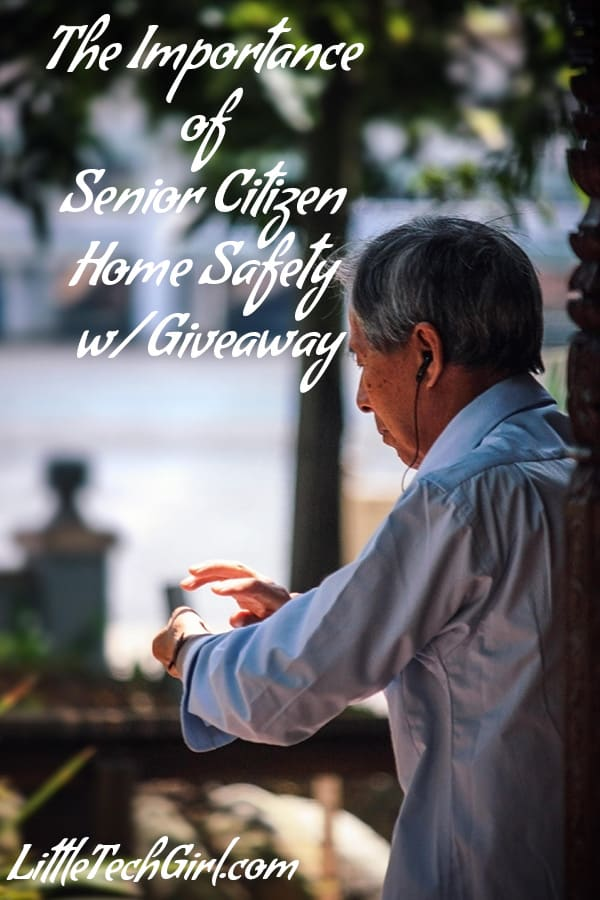 The Importance of Senior Citizen Home Safety w/ Giveaway