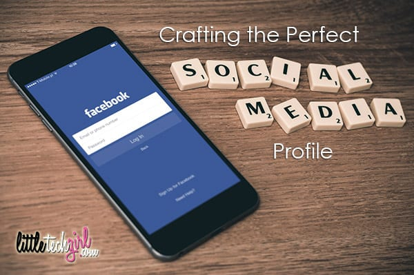 Crafting the Perfect Social Media Profile