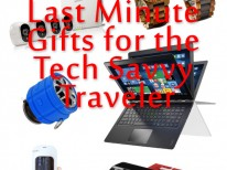 Last Minute Gifts for the Tech Savvy Traveler