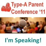 Coming to Type-A Parent? Come Find Me and Say Hi!