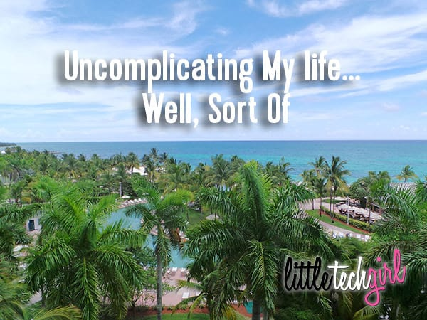 Uncomplicating My Life... Well Soft Of